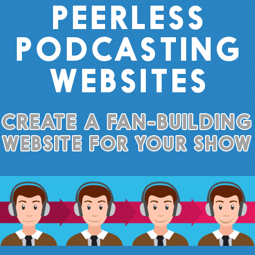 Building a peerless podcasting website