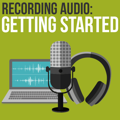 recording audio getting started