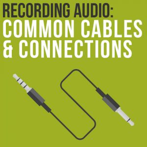 cables and connections