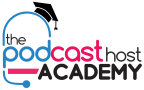 The Podcast Host Academy
