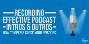 Recording-Effective-Podcast-Intros-&-Outros---post