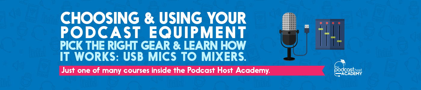 podcast equipment course
