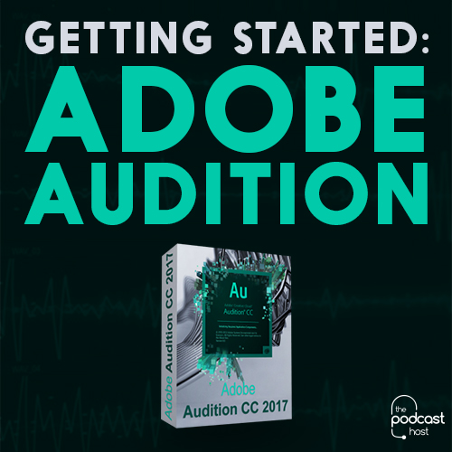 Getting Started with Adobe Audition