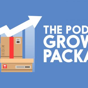 Podcast Growth Package