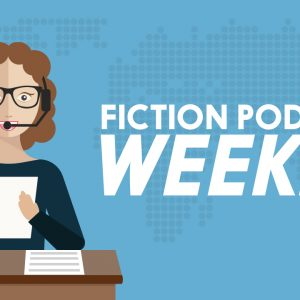 fiction podcast weekly