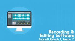 Recording & Editing Software - Podcraft