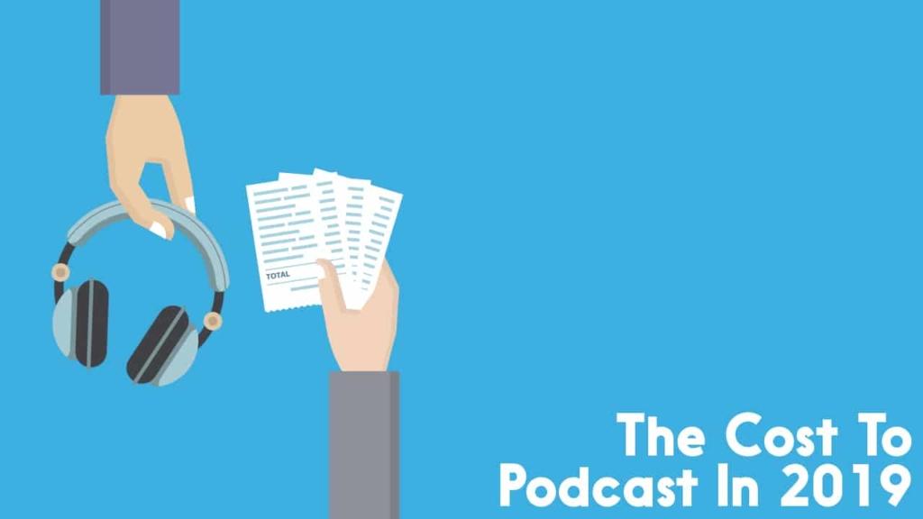 podcast cost in 2019