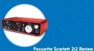 Focusrite Scarlett 2i2 Review