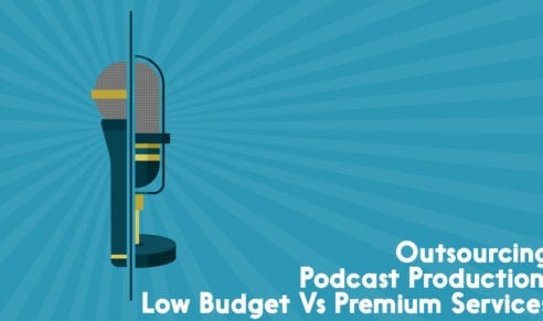 Outsourcing podcast production