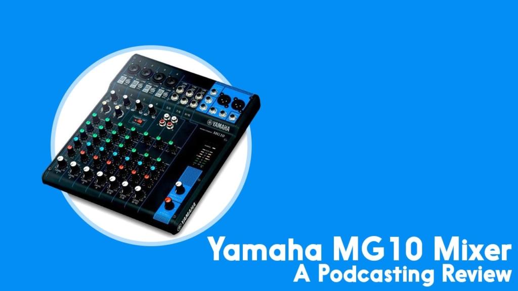 Yamaha MG 10 Mixer