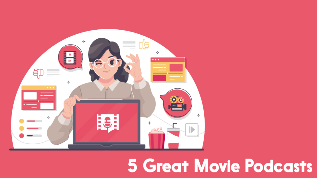 great movie podcasts