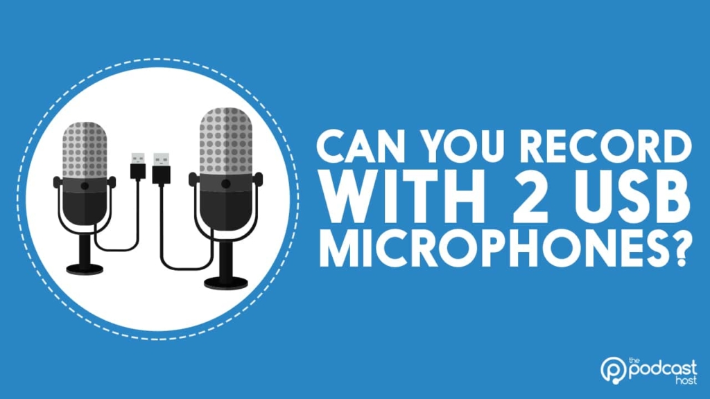 recording with 2 USB mics