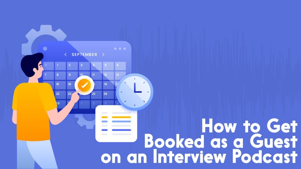 get booked as podcast guest