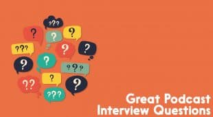 Great podcast interview questions
