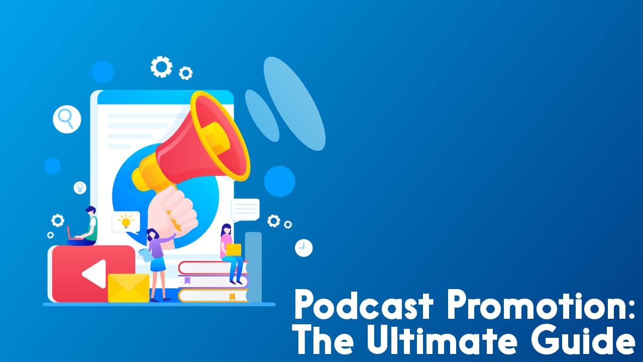 Podcast Promotion