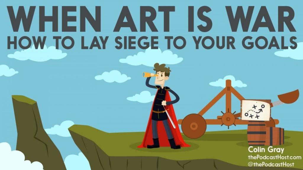when war is art - siege goals