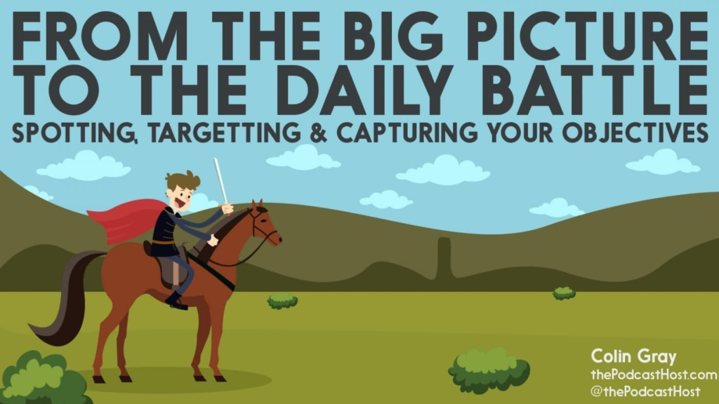 planning big picture to daily battle