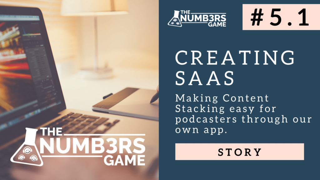Creating SAAS - The Numbers Game Podcast