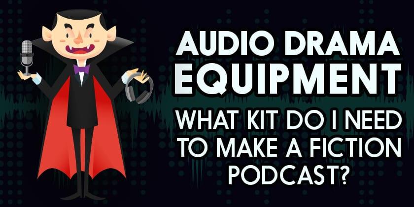 Audio_Drama_Equipment