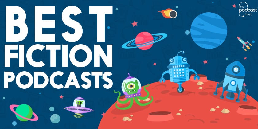 Best Fiction Podcasts | My Top 10 Audio Dramas