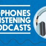 Best Headphones for Listening to Podcasts