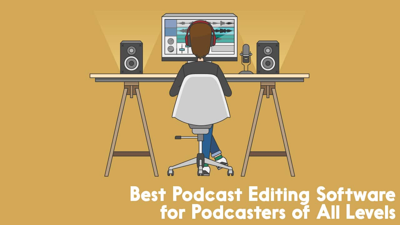 Best podcast editing software