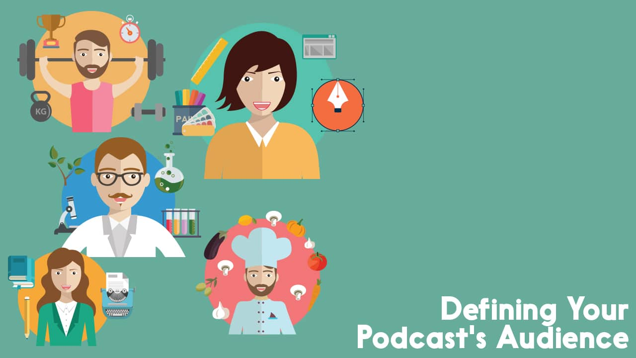 defining your podcast audience