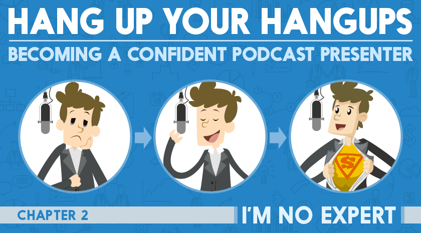 I'm No Expert | #2 Hang Up Your Hangups