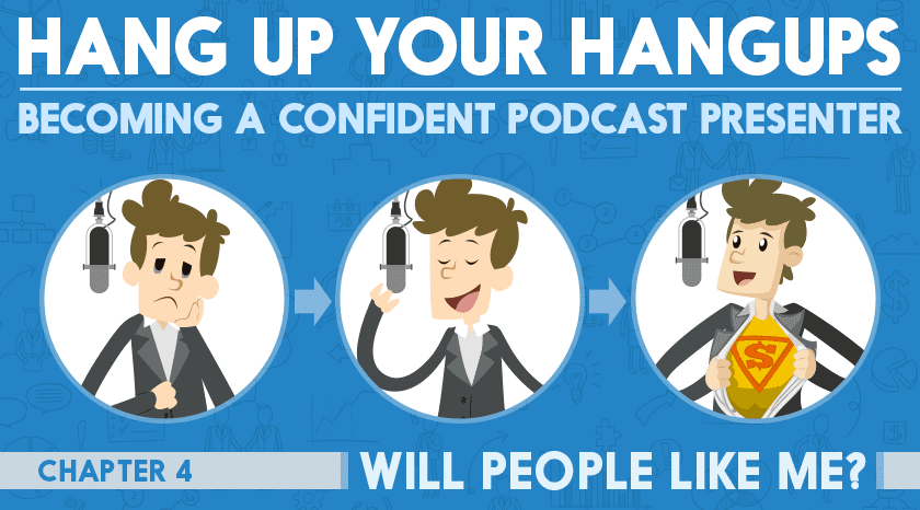 What if People Don't Like Me?   #4 Hang Up Your Hangups