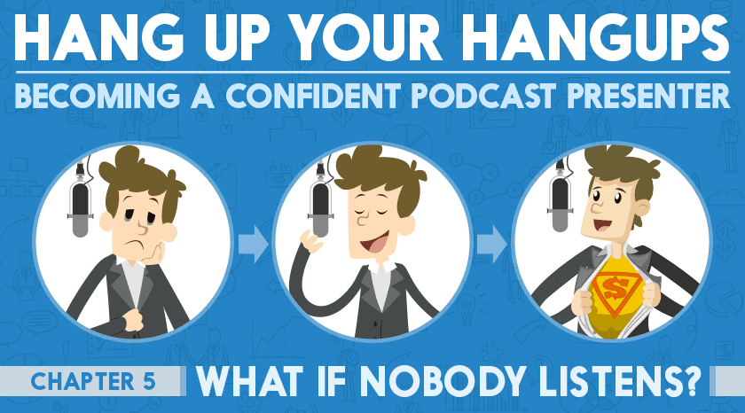 What if nobody listens to me? | #5 Hang Up Your Hangups