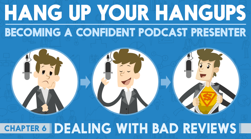 Dealing With bad Reviews | #6 Hang Up Your Hangups