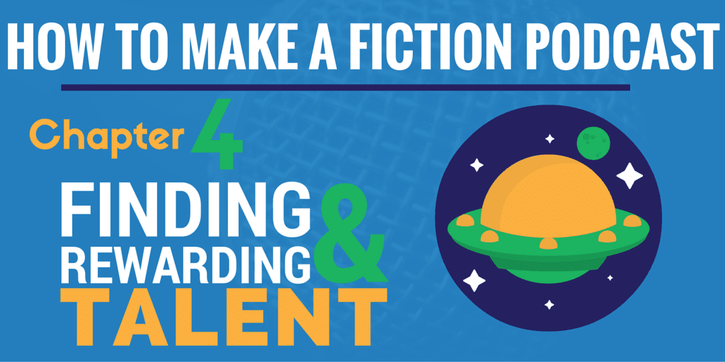 how to make a fiction podcast - finding talent