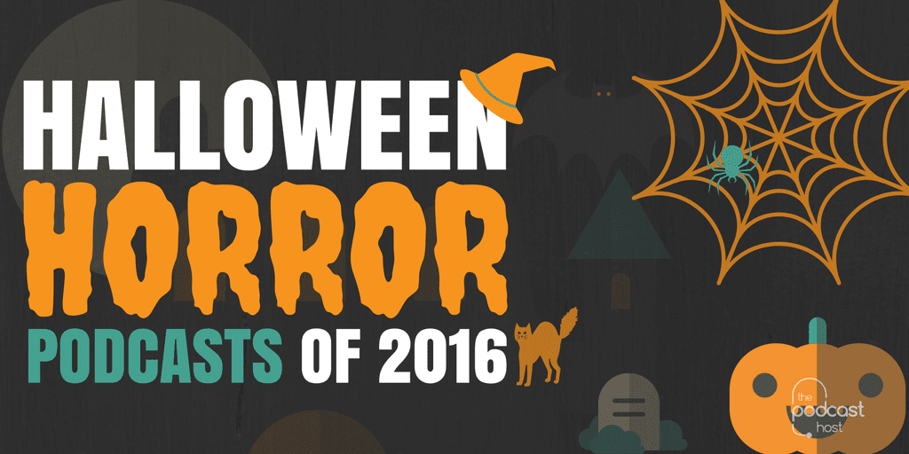 Halloween Horror Podcasts of 2016