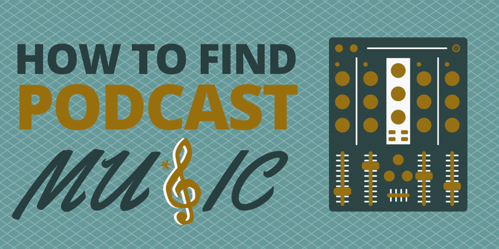 How to Find Podcast Music