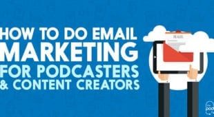 how to do email marketing for podcasters