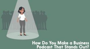 make a business podcast