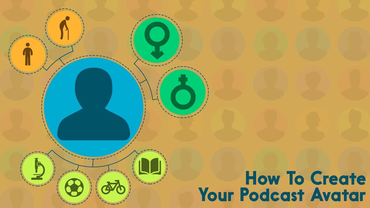 create your podcast avatar