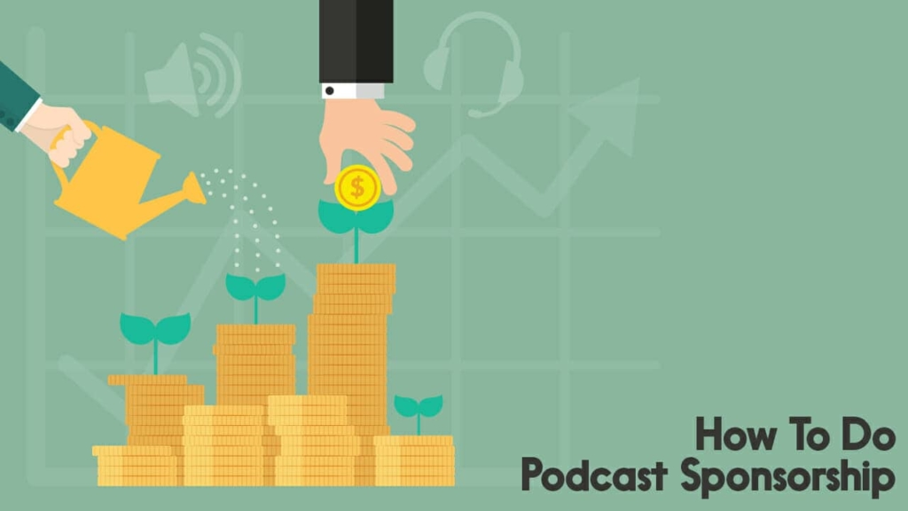 How To Do Podcast Sponsorship
