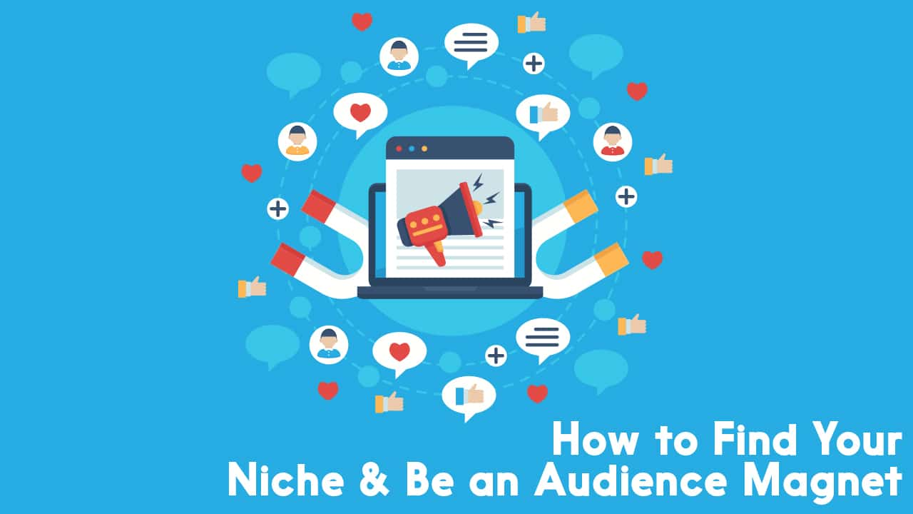 How to Find Your Niche & Be an Audience Magnet | The Podcraft Podcast