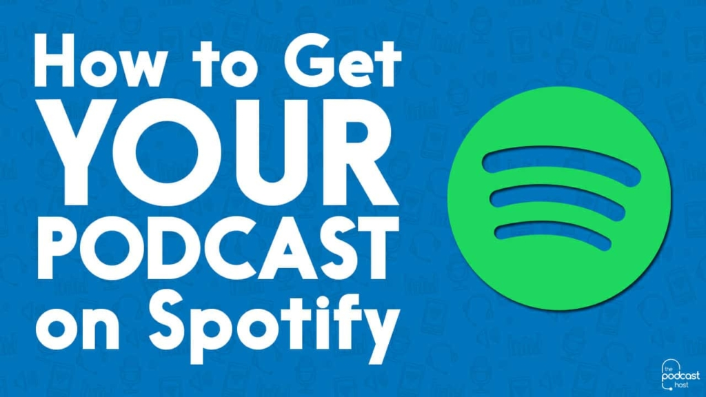 Getting Your Podcast on Spotify