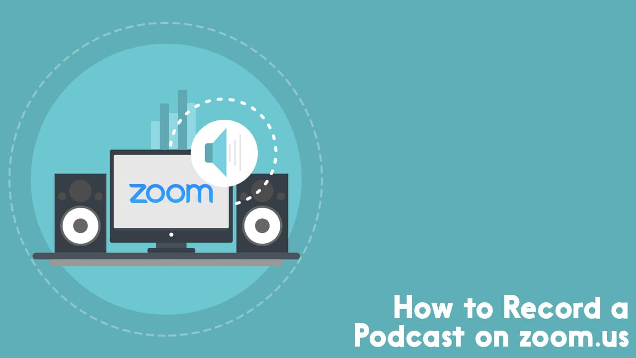 record a podcast on zoom