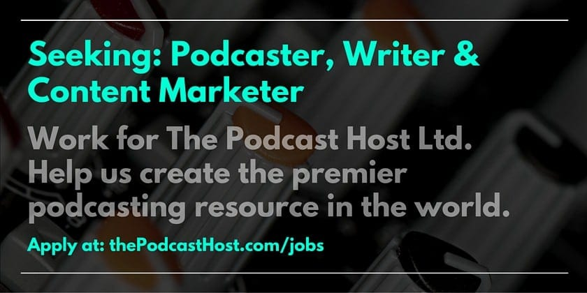 Job podcaster writer content marketer