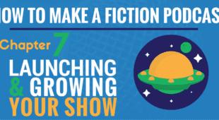 Launching & Growing Your Show