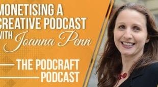 Monetising_a_Creative_Podcast_with_Joanna_Penn