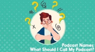 Podcast names