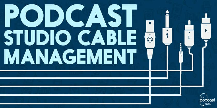 Podctast Studio Cable Management