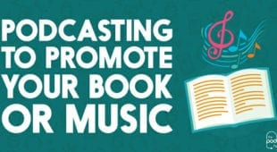 podcasting to promote your book or music