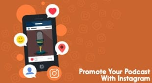 Promote Your Podcast With Instagram