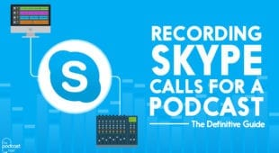 Recording Skype calls for a podcast