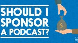 Sponsor a Podcast